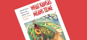 What Kansas Means to Me