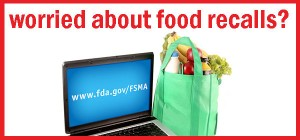 Worried about food recalls?