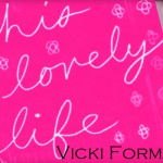 this lovely life banner