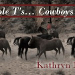 The Double T's...Cowboys at Heart