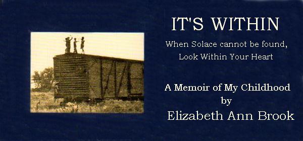 It's Within: A Memoir by Elizabeth Ann Brook