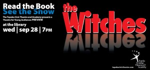 The Witches by Roald Dahl as a play at the library September 28