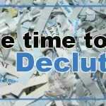 Take time to declutter