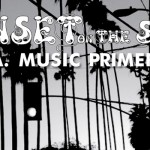 Sunset on the Strip an L.A. Music Primer