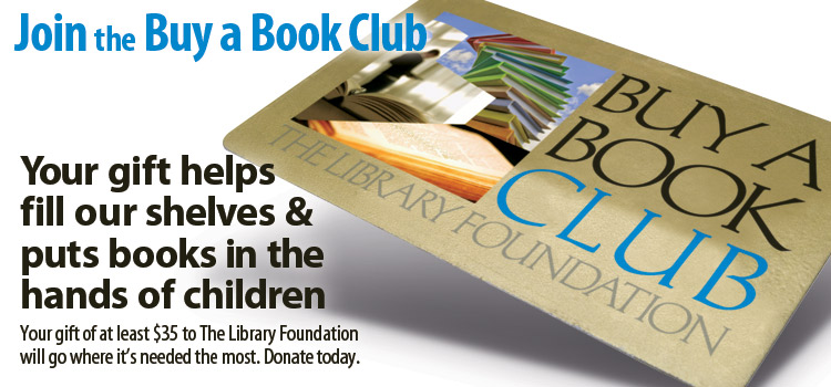 Join the Buy a Book Club - Donate to The Library Foundation
