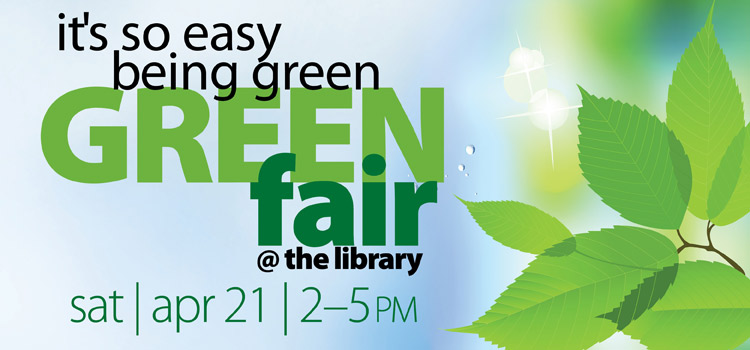 Come to our Green Fair April 21