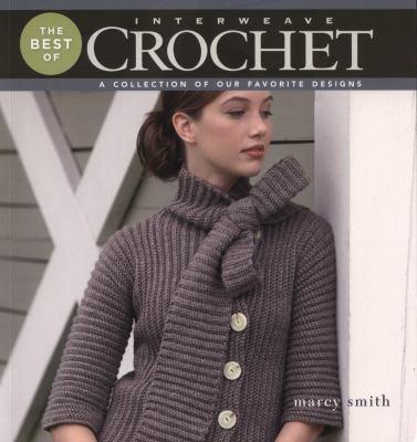 best of interweave crochet