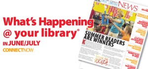 Read about what's happening at the library in June and July