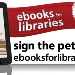 Sign a petition to support wider access to ebooks at your library