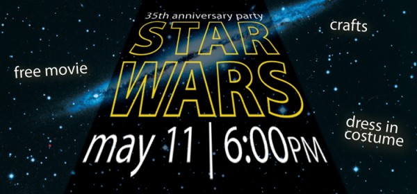 Come watch Star Wars at the library May 11
