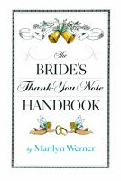 The Bride's Thank You Note Handbook by Marilyn Werner