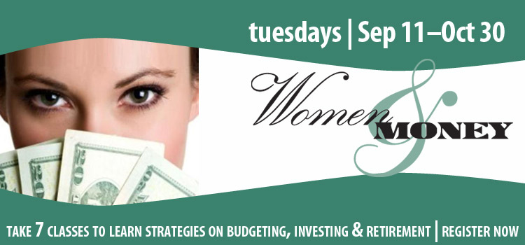 Sign up for the Women and Money series starting Sept. 11