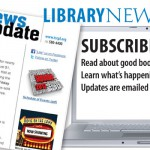 Subscribe to the newly redesigned enewsletter at www.tscpl.org/newsletters