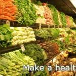 make a healthy choice