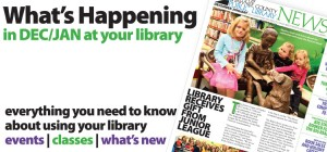 The cover of Dec/Jan Library News pick it up and read it