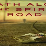 Death Along Spirit Road