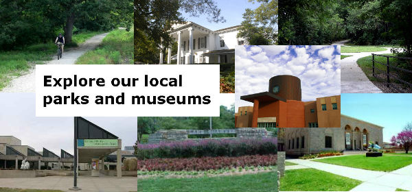 explore our local parks and museums