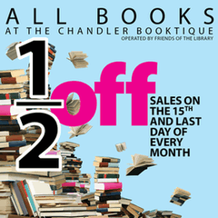 Half-off sales on 15th and last day of month at Chandler Booktique