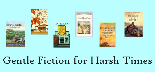 gentle fiction for harsh times