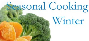 Seasonal Cooking Winter