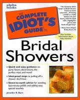 The Complete Idiot's Guide to Bridal Showers