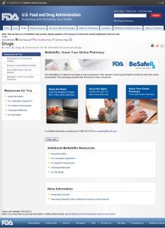 http://www.fda.gov/Drugs/ResourcesForYou/Consumers/BuyingUsingMedicineSafely/BuyingMedicinesOvertheInternet/BeSafeRxKnowYourOnlinePharmacy/default.htm