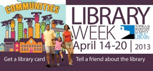 National Library Week, April 14 through 20