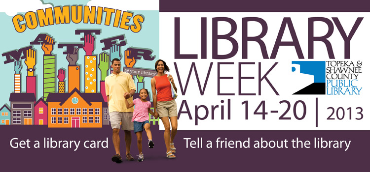 National Library Week, April 14 through 20