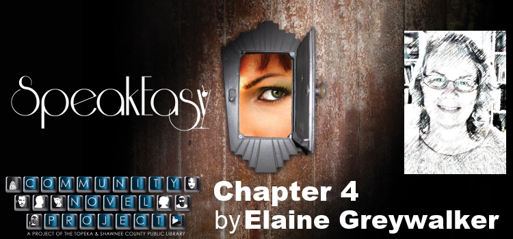 Speak-Easy Chapter 4 Elaine Greywalker
