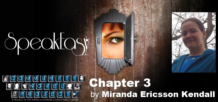 SpeakEasy Chapter 3 by Miranda Ericcson Kendall