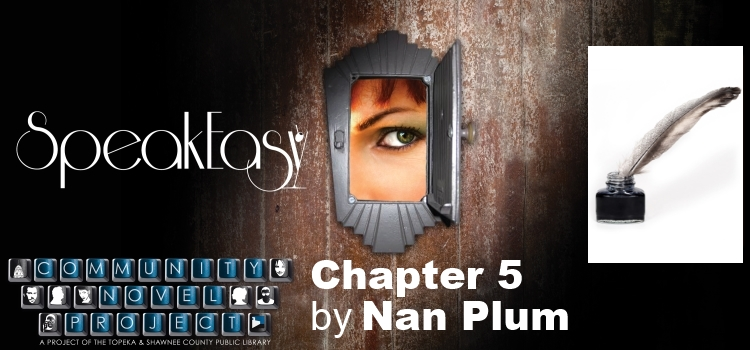 SpeakEasy Chapter 5 by Nan Plum
