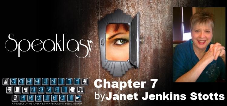 SpeakEasy Chapter 7 by Janet Jenkins Stotts