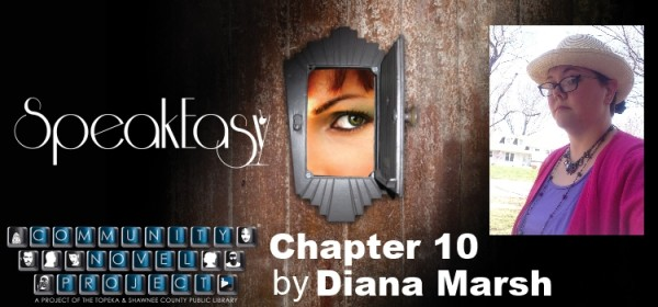 Speak-Easy Chapter 10 Diana Marsh