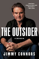 The Outsider:  My Life in Tennis by Jimmy Connors