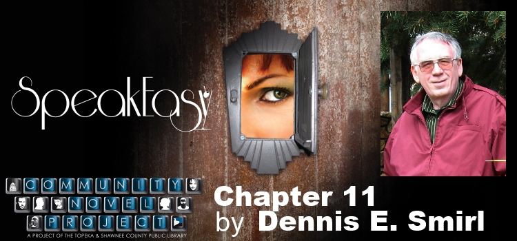 speak easy dennis smirl chapter 11