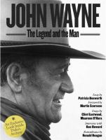 John Wayne The Legend and the Man