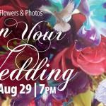 One day wedding workshop Aug. 29