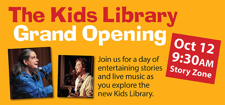 Come to the Kids Library Grand Opening Oct. 12