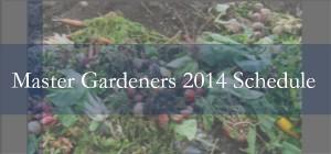 master gardeners schedule