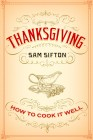 Thanksgiving How to Cook it Wel