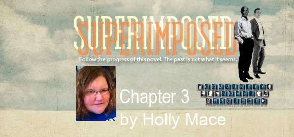 Superimposed Chapter 3 by Holly Mace