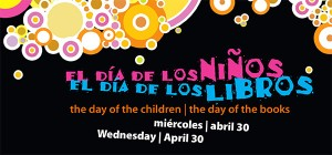 Dia de los ninos y libros is April 30