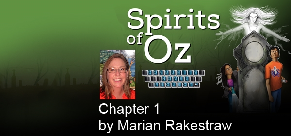 Spirits of Oz Chapter 1 by Marian Rakestraw