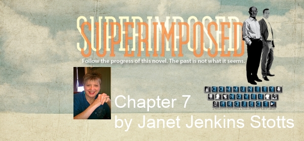 Superimposed Chapter 7 by Janet Jenkins Stotts