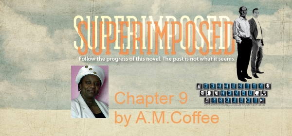 Superimposed Chapter 9 by A.M. Coffee