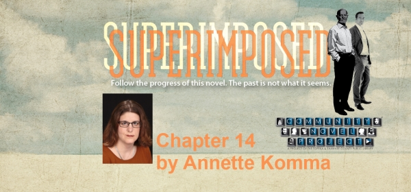 Superimposed Chapter 14 by Annette Komma