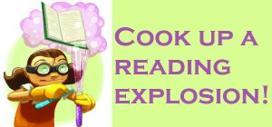 "Girl doing chemistry experiment. Text reads ""Cook up a reading explosion!"""