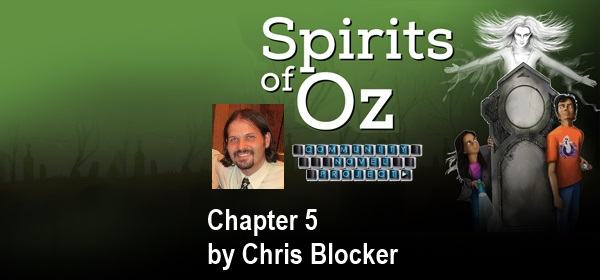 Spirits of Oz Chapter 5 by Chris Blocker