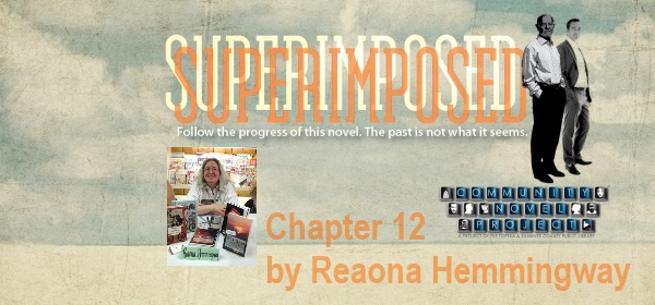Chapter 12 by Reaona Hemmingway