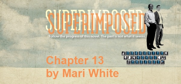 Superimposed Chapter 13 by Mari White